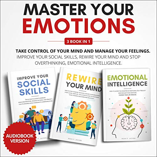 Master Your Emotions: 3 Books in 1 Titelbild