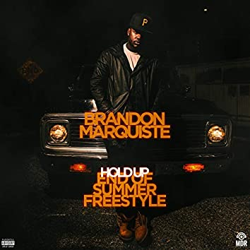 Hold Up (End of Summer Freestyle)