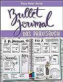Bullet Journal: Das Praxisbuch (mitp Kreativ) - Diana Meier-Soriat