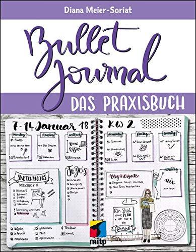 Bullet Journal: Das Praxisbuch (mitp Kreativ)