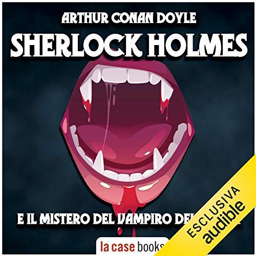 Sherlock Holmes e il mistero del Vampiro del Sussex copertina