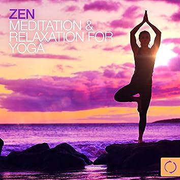 Zen - Meditation & Relaxation for Yoga