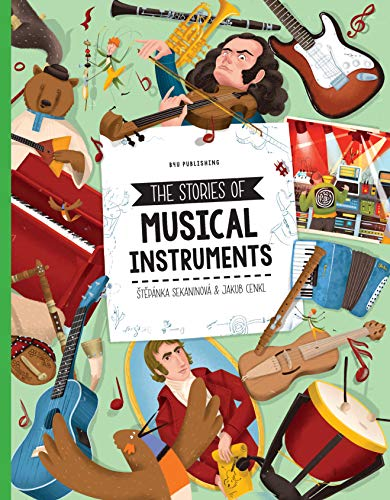 Compare Textbook Prices for The Stories of Musical Instruments  ISBN 9788000059327 by Sekaninova, Stepanka,Cenkl, Jakub