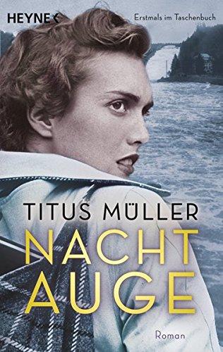 Buchseite und Rezensionen zu 'Nachtauge: Roman' von Titus Müller