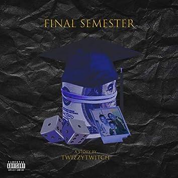 Final Semester