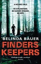 Finders Keepers by Belinda Bauer (2012-09-13)