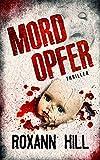 Mordopfer: Thriller (Wuthenow-Thriller 2)