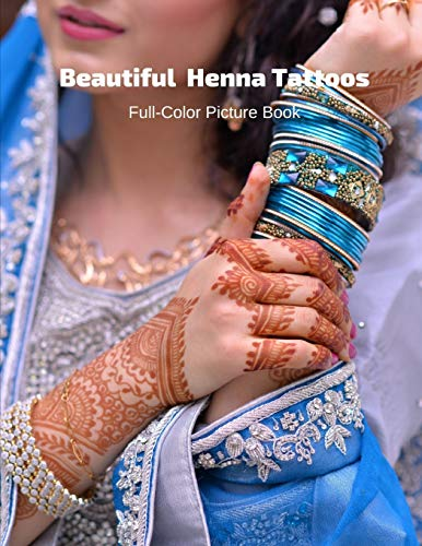 Compare Textbook Prices for Beautiful Henna Tattoos Full-Color Picture Book: Mehndi Pictures for Adults - Body Painting Art Designs - Temporary Tattoos  ISBN 9798551141839 by Book Press, Fabulous
