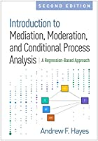 Introduction to Mediation: A Regression-Based Approach (Methodology in the Social Sciences)