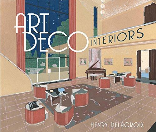 Art Deco Interiors (English Edition)