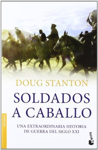 Soldados a caballo by Doug Stanton(2012-01-09)