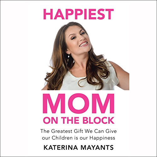 Happiest Mom on the Block audiobook cover art
