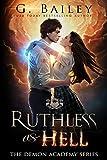 Ruthless As Hell: A Reverse Harem Bully Academy Romance (The Demon Academy Book 2)