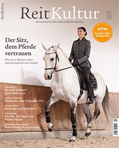 ReitKultur 1: Der Sitz, dem Pferde vertrauen