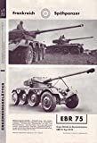 Erkennungsblätter Folge 13 März 1960 Frankreich Spähpanzer EBR 75 U. A.