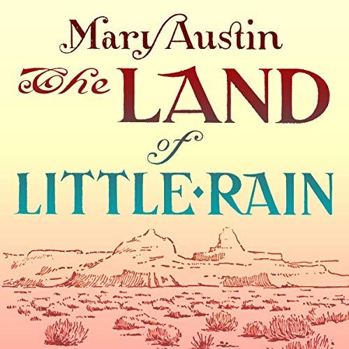 The Land of Little Rain audiobook cover art