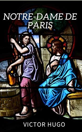 Notre-Dame de Paris (Illustré) (French Edition)