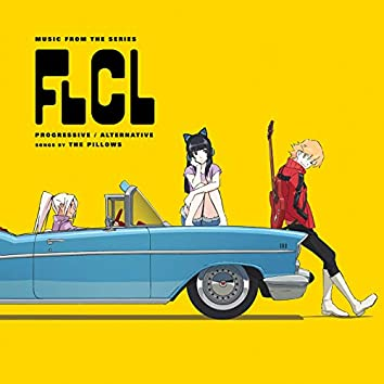 FLCL Progressive / Alternative (Music from the Series)