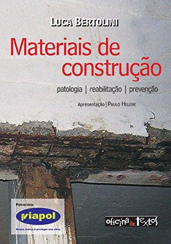 Materiais de Construção: Patologia, Reabilitação e Prevenção