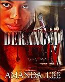 Deranged 4 (Vicious Ink Publications Presents)