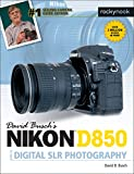David Busch's Nikon D850 Guide to Digital SLR Photography (The David Busch Camera Guide Series) (English Edition)
