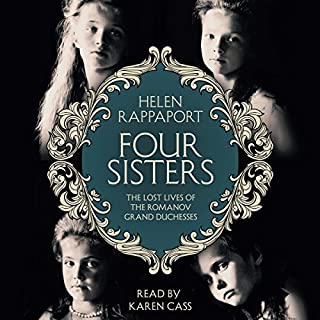 Four Sisters: The Lost Lives of the Romanov Grand Duchesses Titelbild