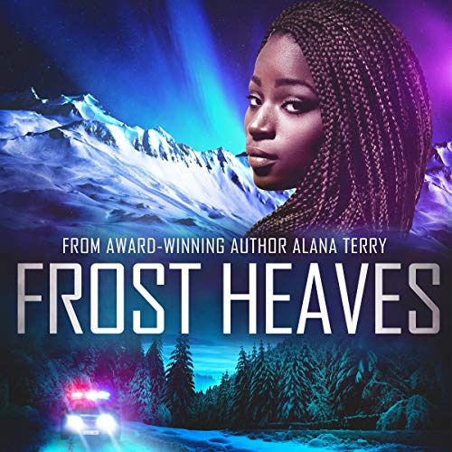Frost Heaves: An Alaskan Refuge Christian Suspense Novel Titelbild