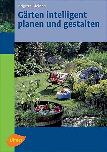 Gärten intelligent planen und gestalten