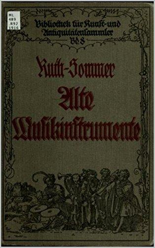 Alte Musikinstrumente: Ein Leitfaden für Sammler (1916) von Hermann Ruth-Sommer (Bibliothek für Kunst- und Antiquitätensammler 8)
