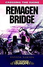 Remagen Bridge: 9th Armoured Infantry Division (Battleground Europe - Crossing the Rhine)