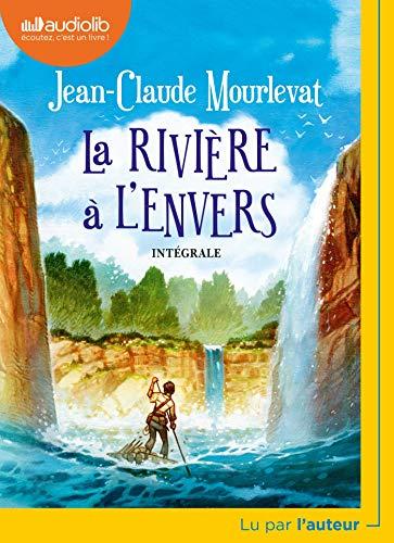 La Rivière à l'envers: Livre audio 1 CD MP3