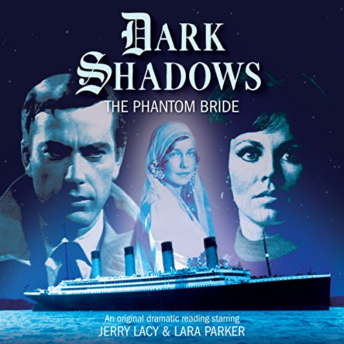 Dark Shadows - The Phantom Bride audiobook cover art