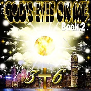 God's Eyes on Me: Book 2
