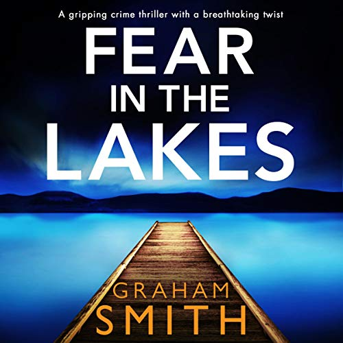 Fear in the Lakes audiobook cover art