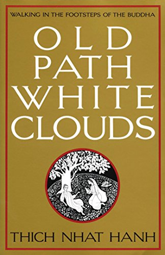 Old Path White Clouds: Walking in the Footsteps of the Buddha (English Edition)
