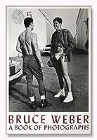 ポスター ブルース ウェーバー A Book of Photographs Exhibition big