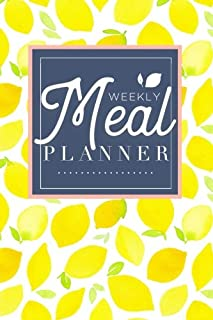 Meal Planner: Track And Plan Your Meals Weekly (52 Week Food Planner / Diary / Log /..