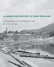 A Landscape History of New England (The MIT Press)