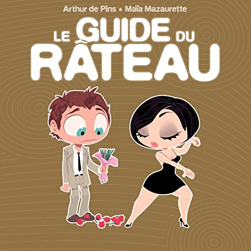 Le guide du rateau (Fluide glamour)