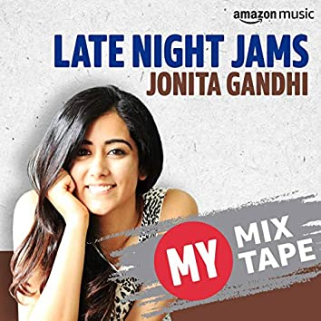 Jonita Gandhi: My Mixtape