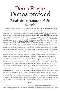 Temps profond - Essais de littérature arrêtée 1977-1984 par Denis Roche