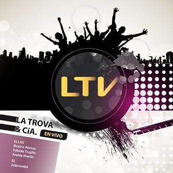 Ltv - La Trova & Cía