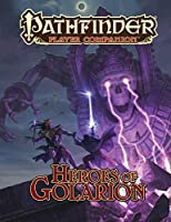 Pathfinder Player Companion: Heroes of Golarion