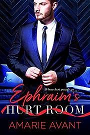 Ephraim's Hurt Room