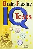 Brain Flexing IQ Tests [Nov 30, 2006] Simpson, Fraser