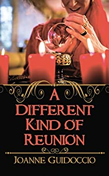 A Different Kind of Reunion (A Gilda Greco Mystery) by [Joanne Guidoccio]