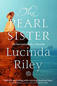 The Pearl Sister (The Seven Sisters Book 4) (English Edition) van [Lucinda Riley]