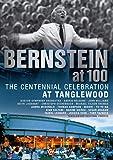 Bernstein at 100 バーンスタイン生誕100周年記念~タングルウッド音楽祭[DVD]