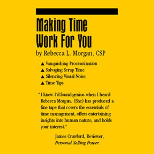 Making Time Work for You audiobook cover art