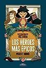 Los héroes más épicos par Septien